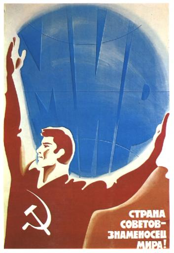 The country of the Soviets -  is the standard bearer of peace!