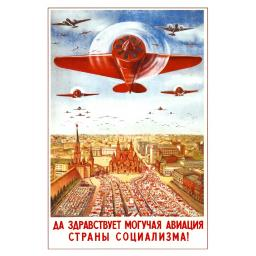 Glory to the mighty aviation of the country of the Socialism! 1939