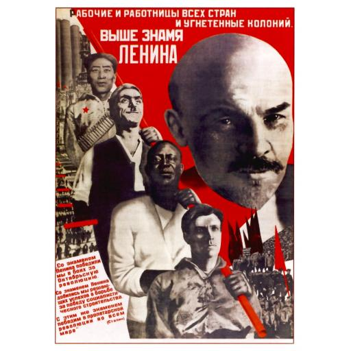 Working men and women of all countries, higher the  Lenin's banner! 1932