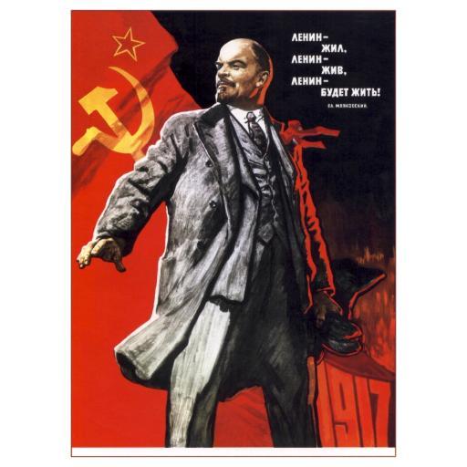Lenin lived, Lenin is alive, Lenin (will stay) alive! 1967