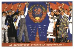 Long live Stalin\'s constitution!