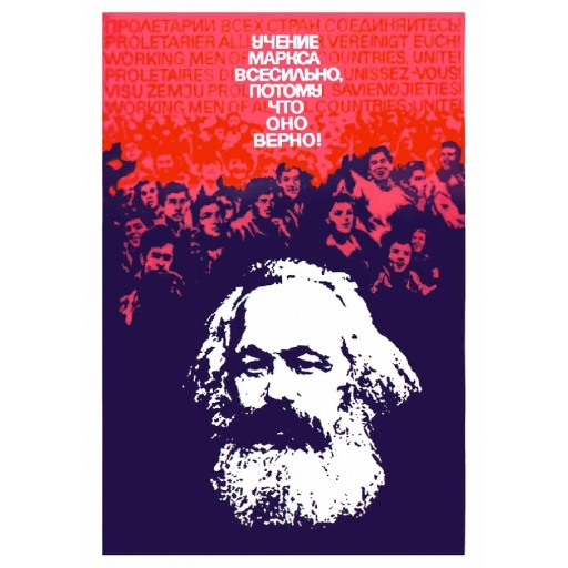 The teaching of Marx is all-powerful because it is true!